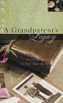 A Grandparents Legacy