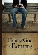 Time With God For Fathers Paperback Book