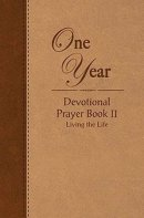 One Year Devotional Prayer Book II
