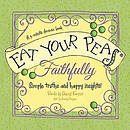 Eat Your Peas Faithfully Hb