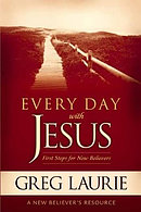Every Day with Jesus: First Steps for New Believers