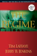The Regime: Evil Advances: Before They Were Left Behind vol. 2
