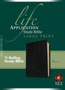 NLT Life Application Study Bible: Black, Bonded Leather, Large Print