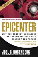 Epicenter : Why The Current Rumblings In The Middle East Will Change Your F