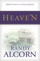 Heaven: Biblical Answers To Common Questions, Pack of 20