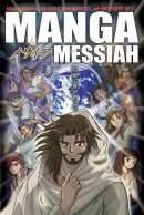 Manga Messiah: Paperback, the Gospel