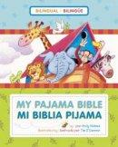 Mi Biblia pijama / My Pajama Bible