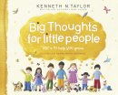 Big Thoughts For Little People