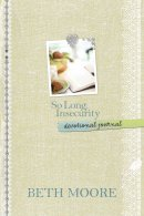 So Long Insecurity Devotional Journal Hb