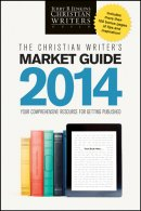 The Christian Writer's Market Guide