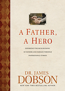Father, A Hero, A