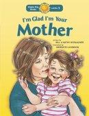 Im Glad Im Your Mother Pb