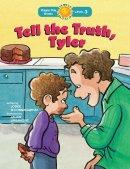 Tell the Truth, Tyler