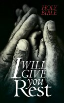 NLT I Will Give You Rest Bible: Paperback