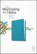 NLT Wayfinding Bible, Teal, Leatherlike