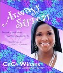 Always Sisters : Becoming The Princess God Created You To Be