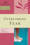 Women of Faith Study Guide Series: Overcoming Fear