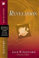 Spirit-Filled Life Study Guide Series: Revelation