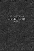 Charles F. Stanley Life Principles Bible, NKJV