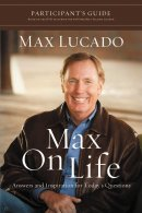 Max on Life Participant's Guide