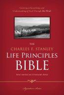 NASB Charles F Stanley Life Principles Bible