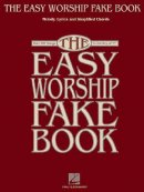 The Easy Worship Fake Book Songbook