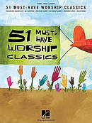 51 Must Have Worship Classics Songbook