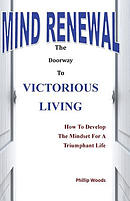 Mind Renewal: The Door Way to Victorious Living
