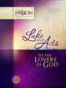Luke and Acts - To the Lovers of God