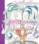 Adult Coloring Journal: Joy Like a Fountain