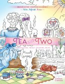 Tea for Two Colouring Book