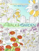 A Walk in the Garden Colouring Book