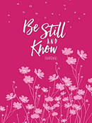 Journal: be Still and Know (Dark Pink/Light Pink)