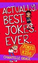 Actually Best Jokes Ever