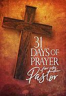 31 Days of Prayer for My Pastor: Awakening America Alliance