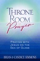 Throne Room Prayers