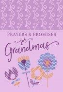 Prayers & Promises for Grandmas