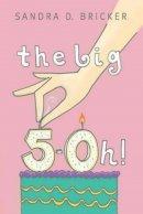 The Big 5-0h!