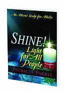Shine! Light For All People