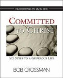 Committed To Christ Adult Readings And Study Book
