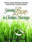Growing Love In Christian Marriage Third Edition - Couple's