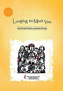 Longing to Meet You Participant's Guide