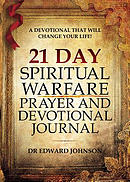 21 Day Spiritual Warfare Prayer and Devotional Journal: Print Edition