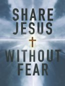 Share Jesus Without Fear Witness Cards (Pack of 10)