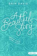 Beautiful Story, A