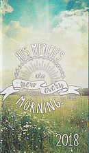 His Mercies are New Every Morning 2018 Planner
