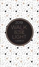 Walk in the Light 2019 Planner