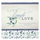Live Laugh Love 2019 Calendar