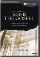God Is The Gospel Dvd