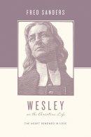 Wesley On The Christian Life Pb
